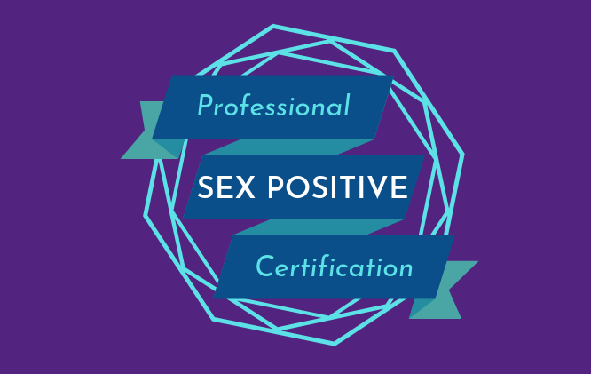 Sex Positive Professional Certification
